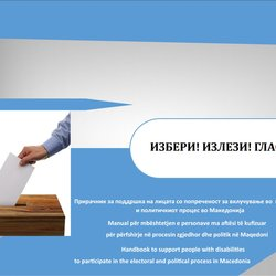Handbook to Support People with Disabilities to Participate in the Electoral and Political Process in Macedonia