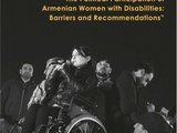 The Political Participation of Armenian Women with Disabilities: Barriers and Recommendations