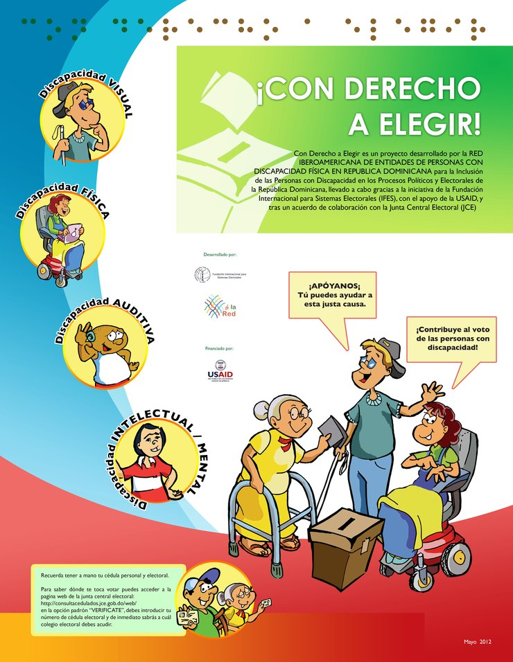 The illustrated poster shows printed Braille at the top, circle images of persons with visual, physical, auditory, intellectual and psychosocial disabilities. At the bottom are three voters, two with physical disabilities and one with a visual disability.