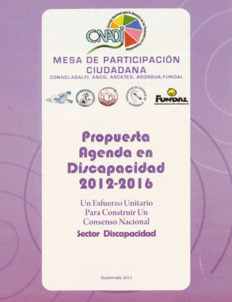 "The cover has a purple background with a white box in the center. At the top are six logos - the CONADI logo is the largest. Below is written ""Propuesta Agenda en Discapacidad, 2012-2016"""