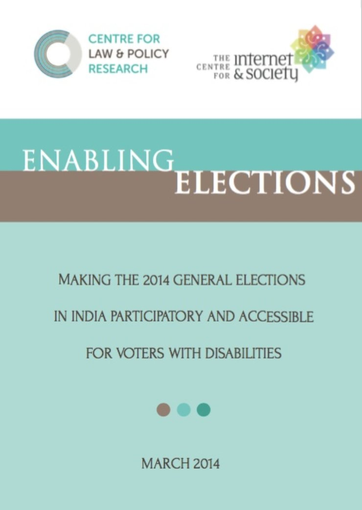 The cover says: Enabling Elections: Making the 2014 General Elections in India Particicpatory and Accessible for Voters with Disabilities