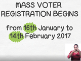 Sign with text: mass voter registration begins from 16 January to 14 February 2017