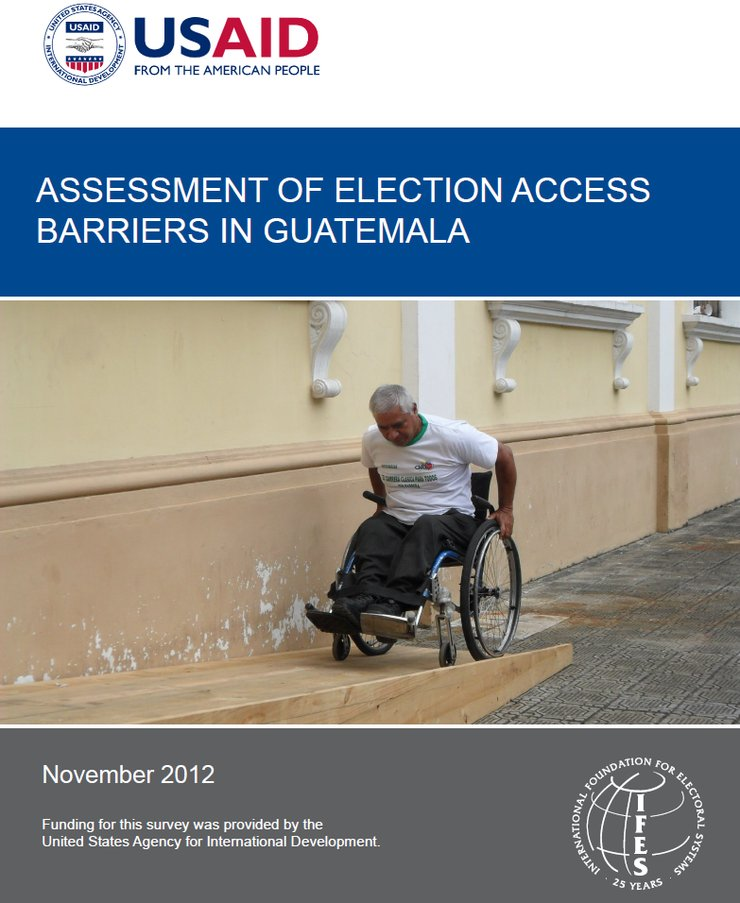 The top bar has the USAID logo on a white background. The middle has the title and a man using a wheelchair to move up a wooden ramp. The bottom bar (in grey) has the IFES logo.